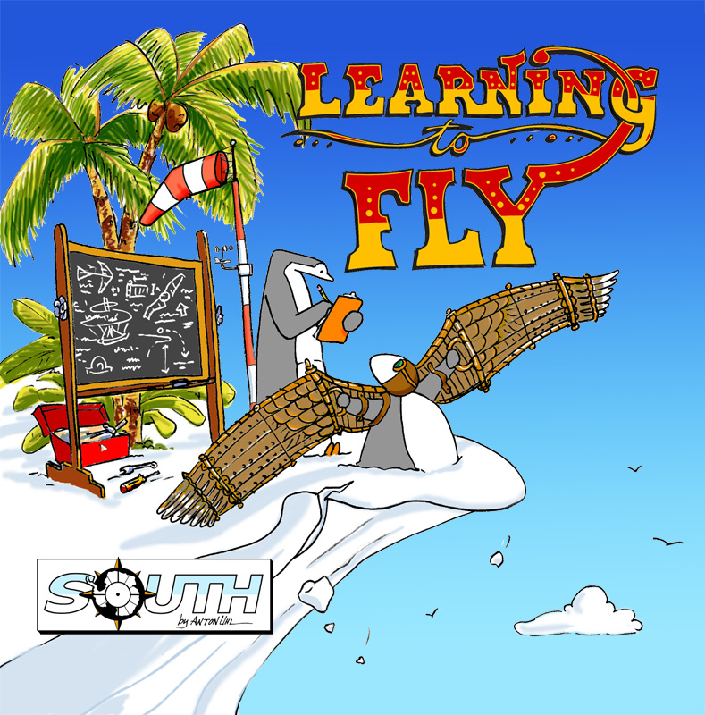 """SOUTH - Learning to Fly"" by Anton Uhl"